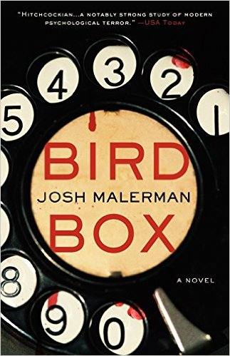 Bird Box | Josh Malerman (Book Review)